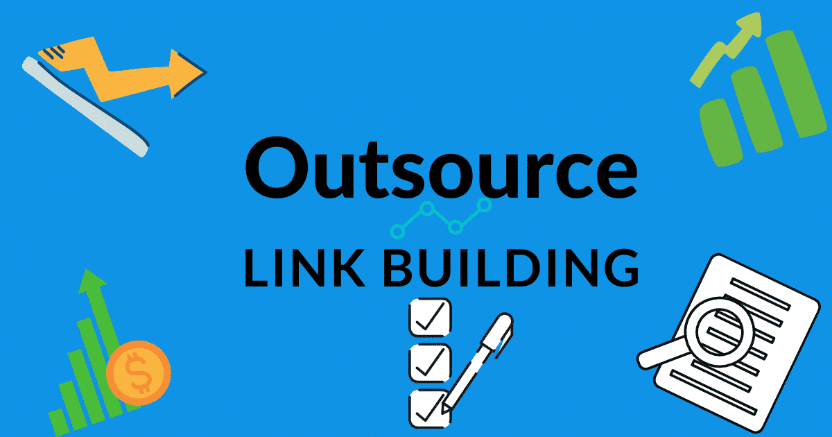 Outsource Link Building
