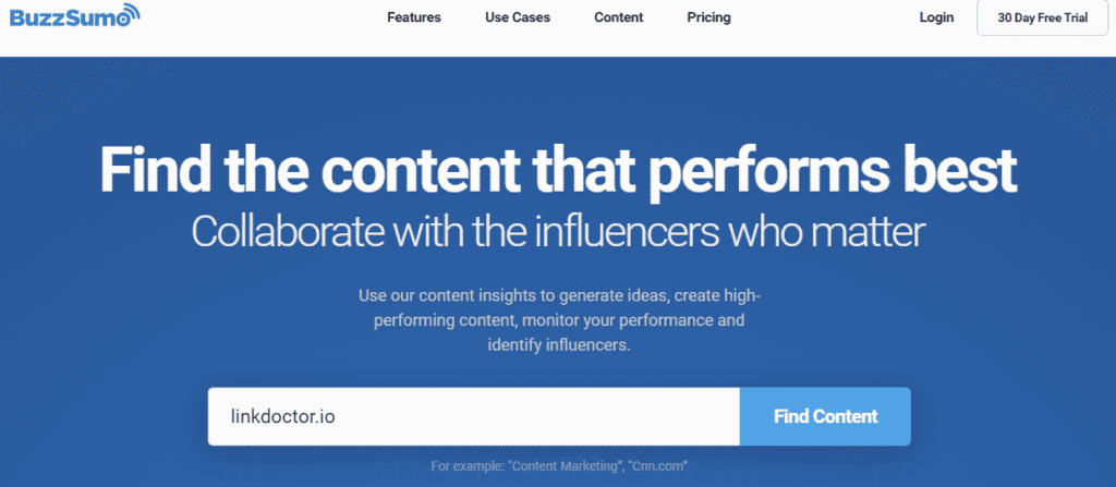 BuzzSumo will help you gain an insight on how to make high-performing content.
