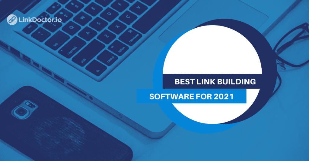 Best Link Building Software