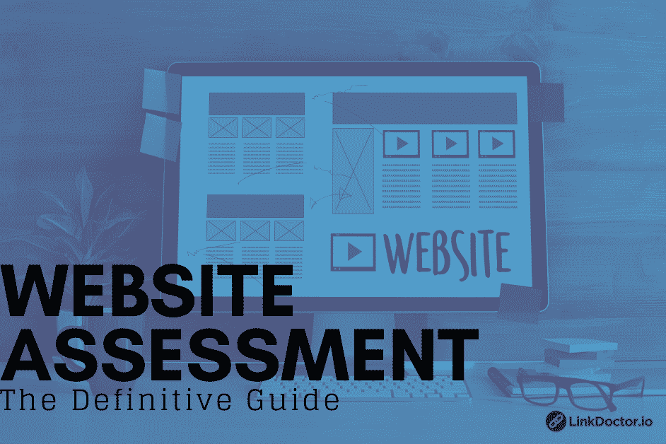 Website Assessment: The Definitive Guide